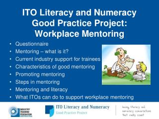 ITO Literacy and Numeracy  Good Practice Project:  Workplace Mentoring