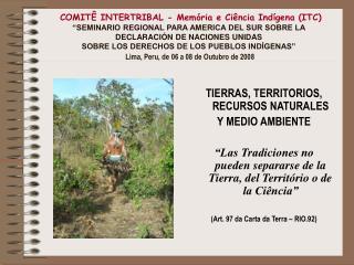 TIERRAS, TERRITORIOS, RECURSOS NATURALES Y MEDIO AMBIENTE
