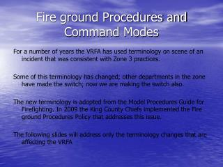 Fire ground Procedures and Command Modes