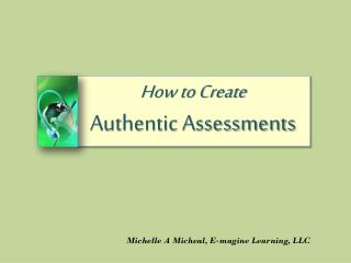How to Create Authentic Assessments