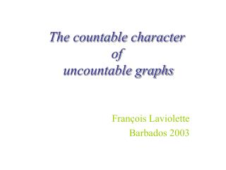 The countable character  of  uncountable graphs
