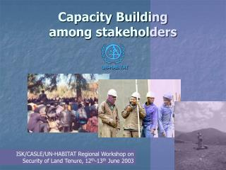 Capacity Building  among stakeholders