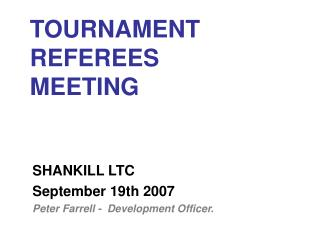TOURNAMENT  REFEREES  MEETING