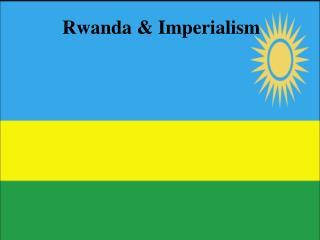 Rwanda  Imperialism
