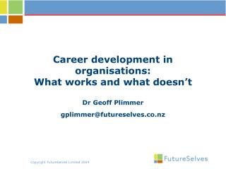 Career development in organisations:  What works and what doesn't