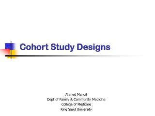 Cohort Study Designs
