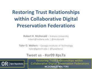 Restoring Trust Relationships within Collaborative Digital Preservation Federations