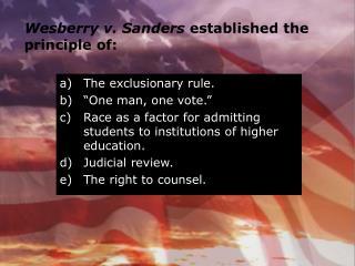 Wesberry v. Sanders  established the principle of: