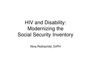 HIV and Disability: Modernizing the  Social Security Inventory