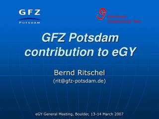 GFZ Potsdam contribution to eGY
