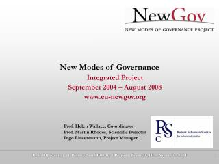 New Modes of Governance Integrated Project September 2004 – August 2008 eu-newgov