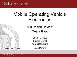 Mobile Operating Vehicle Electronics