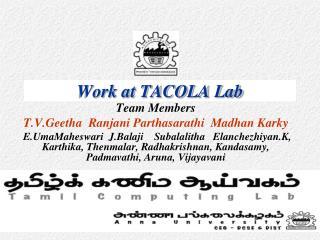 Work at TACOLA Lab