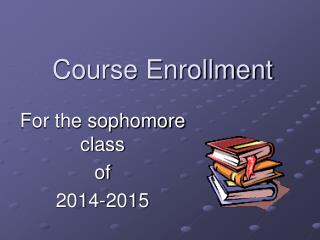 Course Enrollment