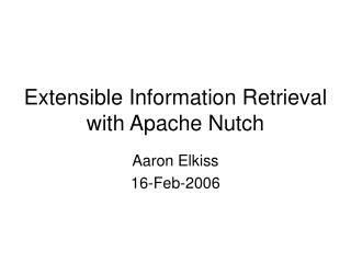 Extensible Information Retrieval with Apache Nutch