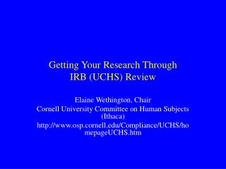 Getting Your Research Through IRB (UCHS) Review