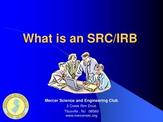 What is an SRC/IRB