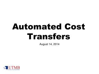 Automated Cost Transfers