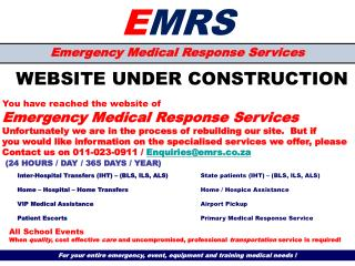 For your entire emergency, event, equipment and training medical needs !