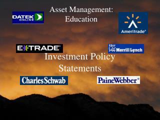 Asset Management:   Education