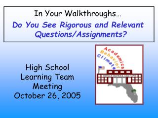 High School  Learning Team Meeting October 26, 2005