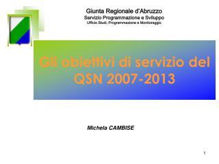 Gli obiettivi di servizio del QSN 2007-2013