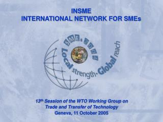 INSME INTERNATIONAL NETWORK FOR SMEs