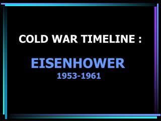 COLD WAR TIMELINE :