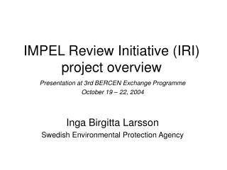 IMPEL Review Initiative (IRI) project overview