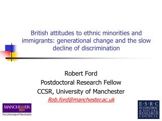 British attitudes to ethnic minorities and immigrants: generational change and the slow decline of discrimination