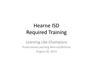Hearne ISD Required Training