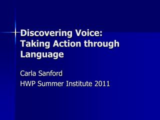 Discovering Voice: Taking Action through Language