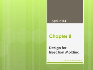 Design for Injection Molding