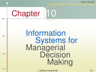 Information 	Systems for Managerial 	  Decision 		 Making