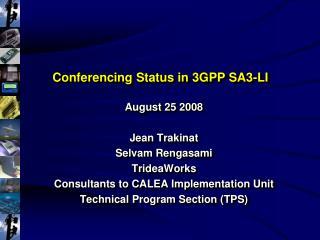 Conferencing Status in 3GPP SA3-LI