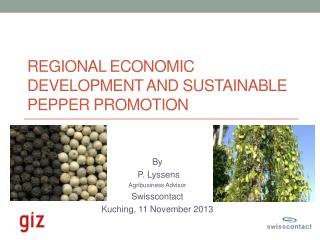 Regional Economic Development and Sustainable Pepper Promotion