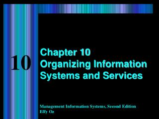 Chapter 10 Organizing Information Systems and Services