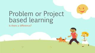 Problem or Project based learning