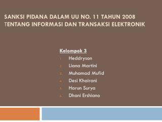 Sanksi Pidana dalam  UU No. 11  Tahun  2008 t entang Informasi dan Transaksi Elektronik