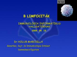 B LIMFOCITÁK