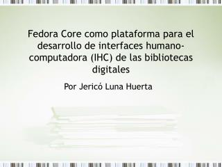 Por Jericó Luna Huerta