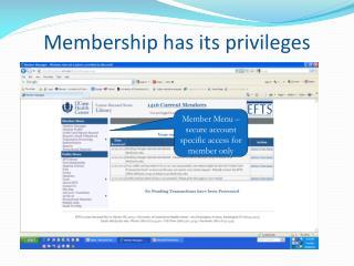 Membership  has its privileges
