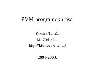 PVM programok �r�sa
