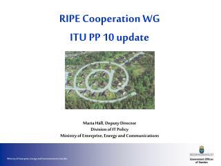 RIPE Cooperation WG ITU PP 10 update