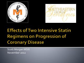 Effects of Two Intensive Statin Regimens on Progression of Coronary Disease