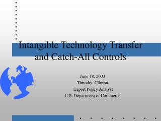 Intangible Technology Transfer and Catch-All Controls