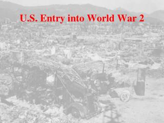 U.S. Entry into World War 2