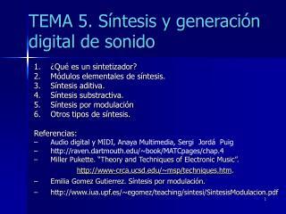 TEMA 5. Síntesis y generación digital de sonido