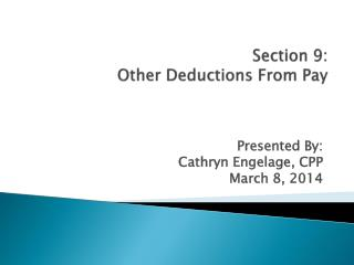 Section 9: Other Deductions From Pay