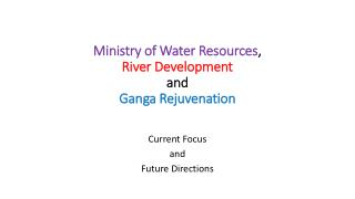 Ministry of Water Resources ,  River Development  and  Ganga Rejuvenation
